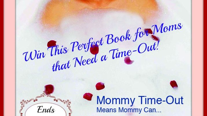 Moms That Need Time-Out. Seriously, The Time Has Come. Today And Now.
