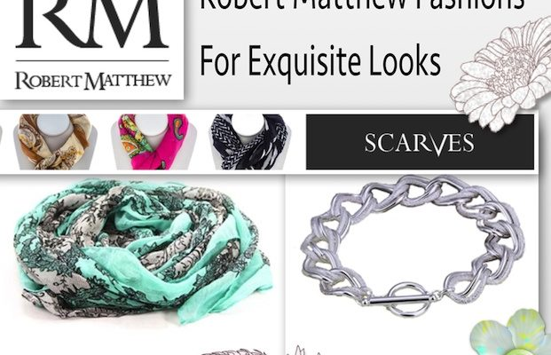 Accessorize with Robert Matthew Scarves And Jewelry All-Year-Round