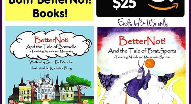 "Win $25 Amazon Gift Card And 2 Books ""BetterNot!"""