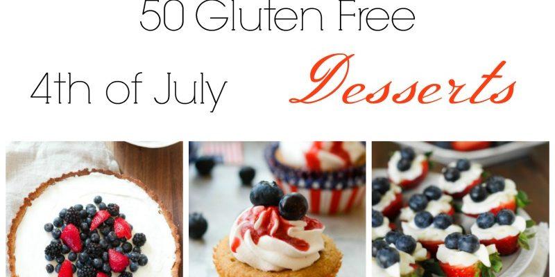Gluten FREE Patriotic Desserts To Celebrate
