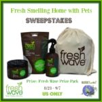 Fresh Smelling Home With Pets – Win Fresh Wave Prize Pack