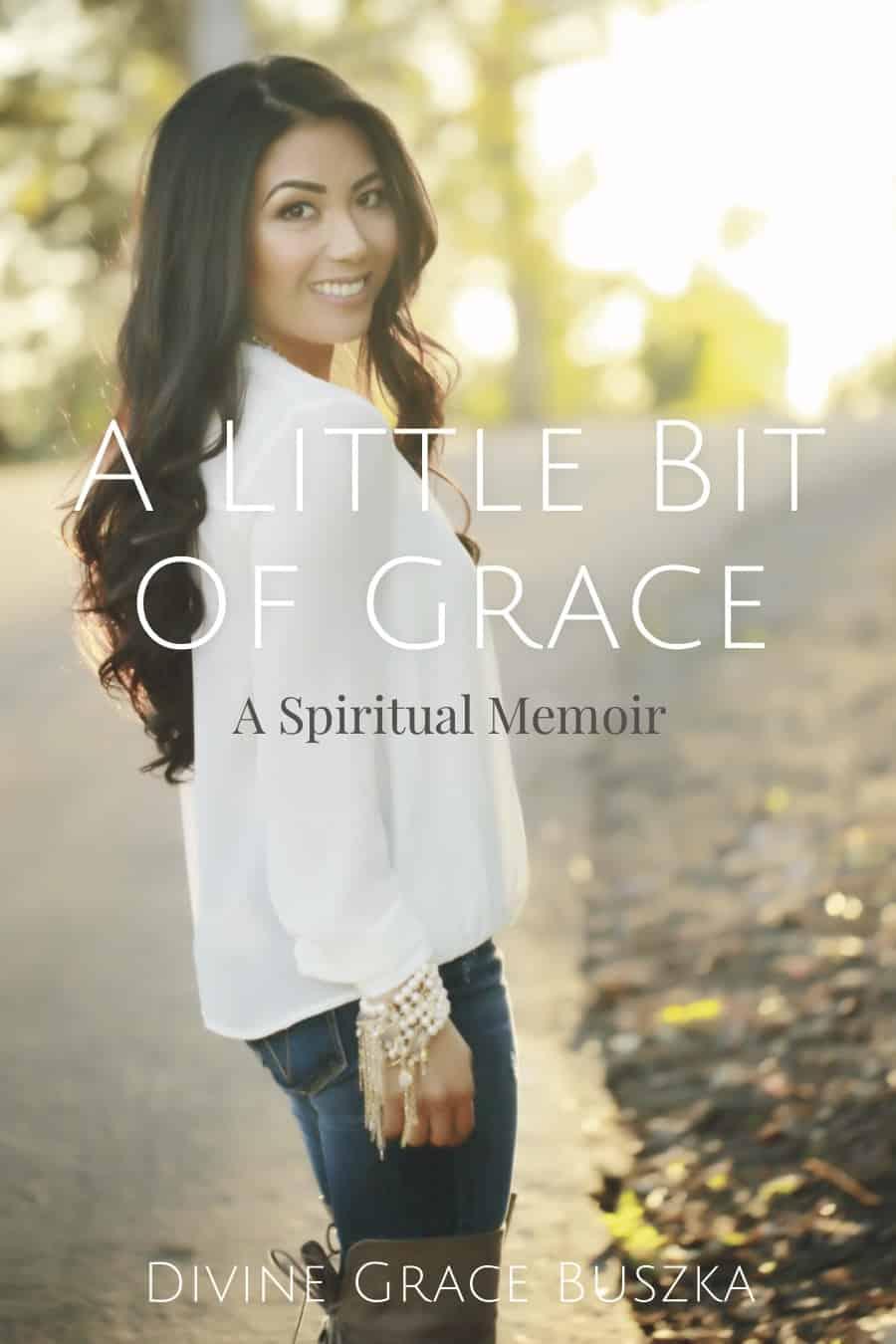 Divine Grace Buszka author, A Little Bit Of Grace new book