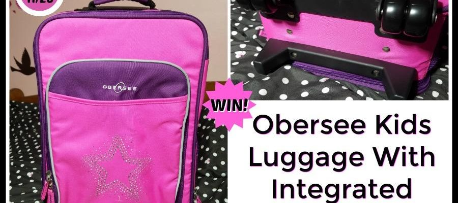 Kids Need To Travel With Comfort. Win Obersee Kids Luggage!