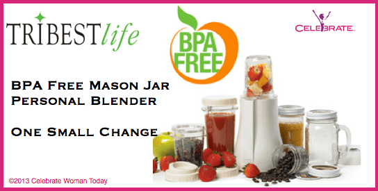 One Small Change At A Time With Tribest Mason Jar Personal Blender