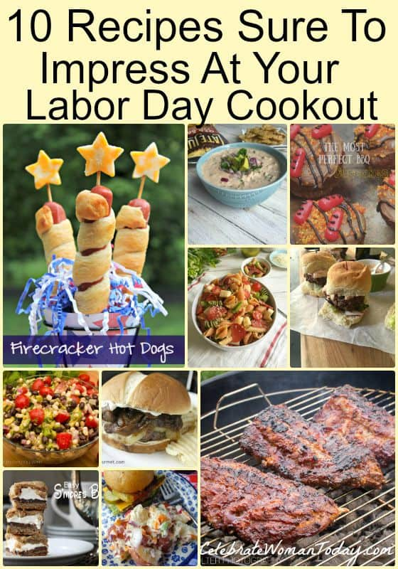 10 Recipes Sure To Impress Your Labor Day Cookout Menu #RecipeIdeas