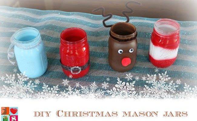 Holiday Craft Ideas With Christmas Mason Jars 12daysof