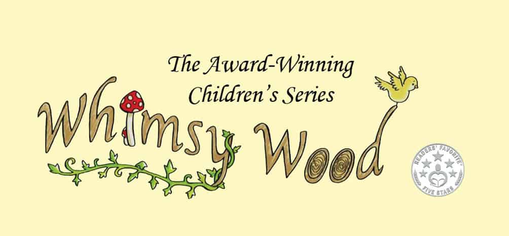 Sarah Hill author Whimsy Wood Series