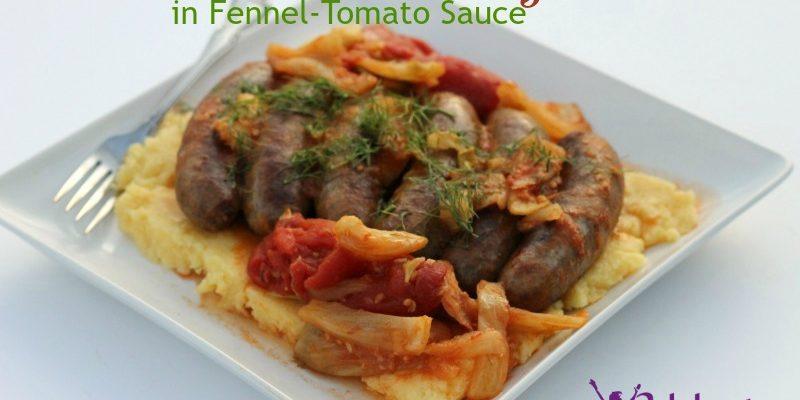Stewed Sweet Sausages in Fennel-Tomato Sauce #RecipeIdeas