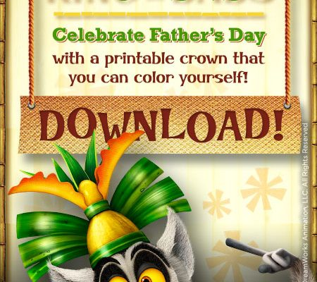 Celebrate With King Julien on Netflix Season 3. Father's Day Printables