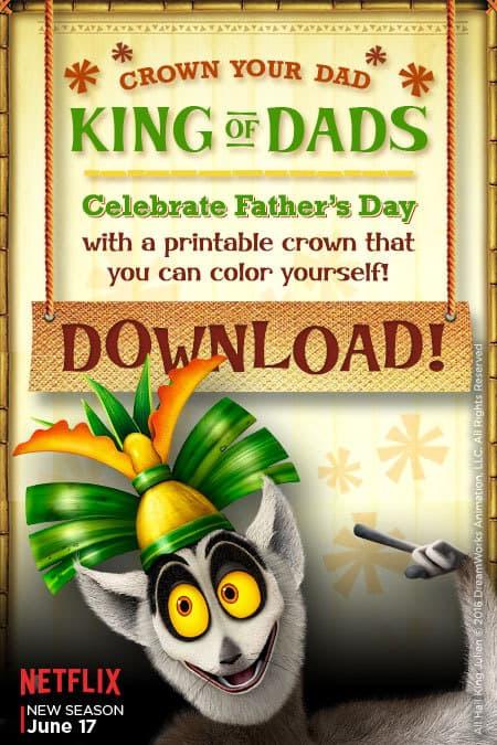 king julien, netflix, fathers day printables