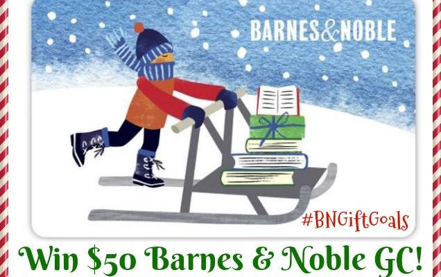 WIN $50 BARNES & NOBLE GIFT CARD #BNGiftGoals