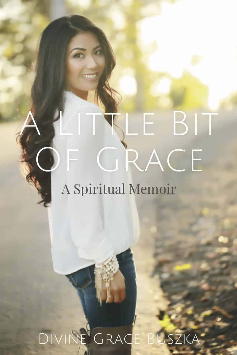 Divine Grace Buszka author, A Little Bit Of Grace new book