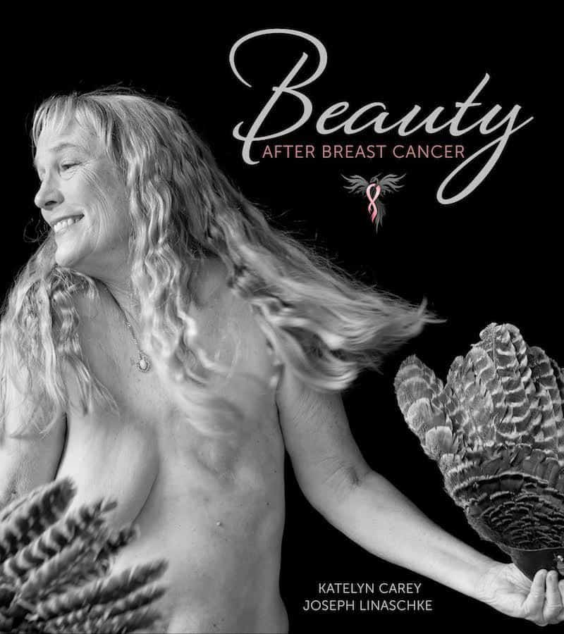 Author Katelyn Carey, Beauty After Breast Cancer Book