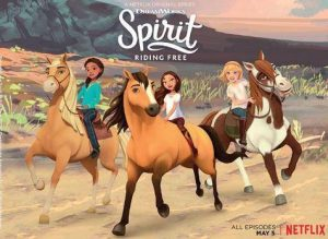 Dreamworks SPIRIT RIDING FREE Netflix Series is a character building animation for girls