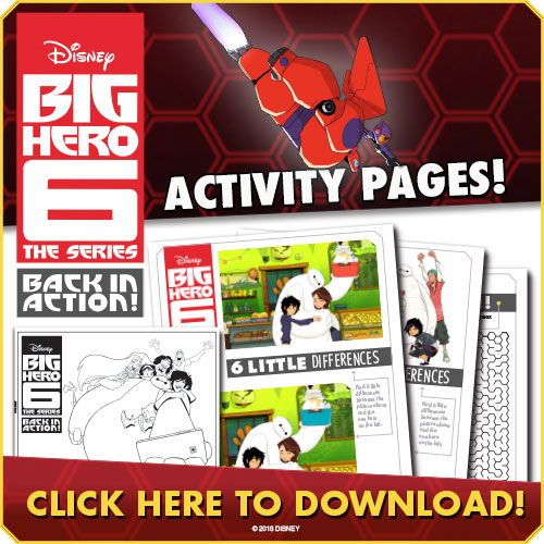 FREE Disney Printables for Big Hero 6 Back In Action the Series on DVD