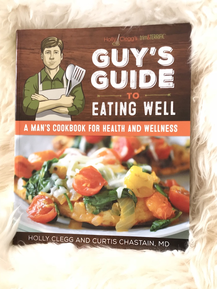 Eat Like a Man Cookbook for Guy's Guide to Eating Well with Author Holly Clegg