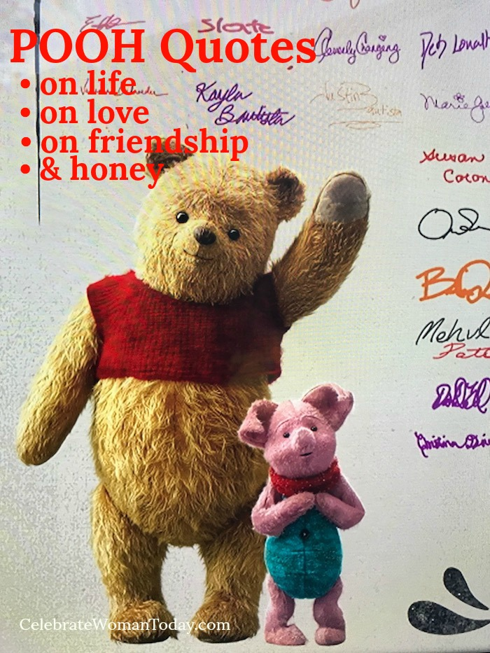 Winnie the Pooh quotes about friendship, love, adventure and honey.