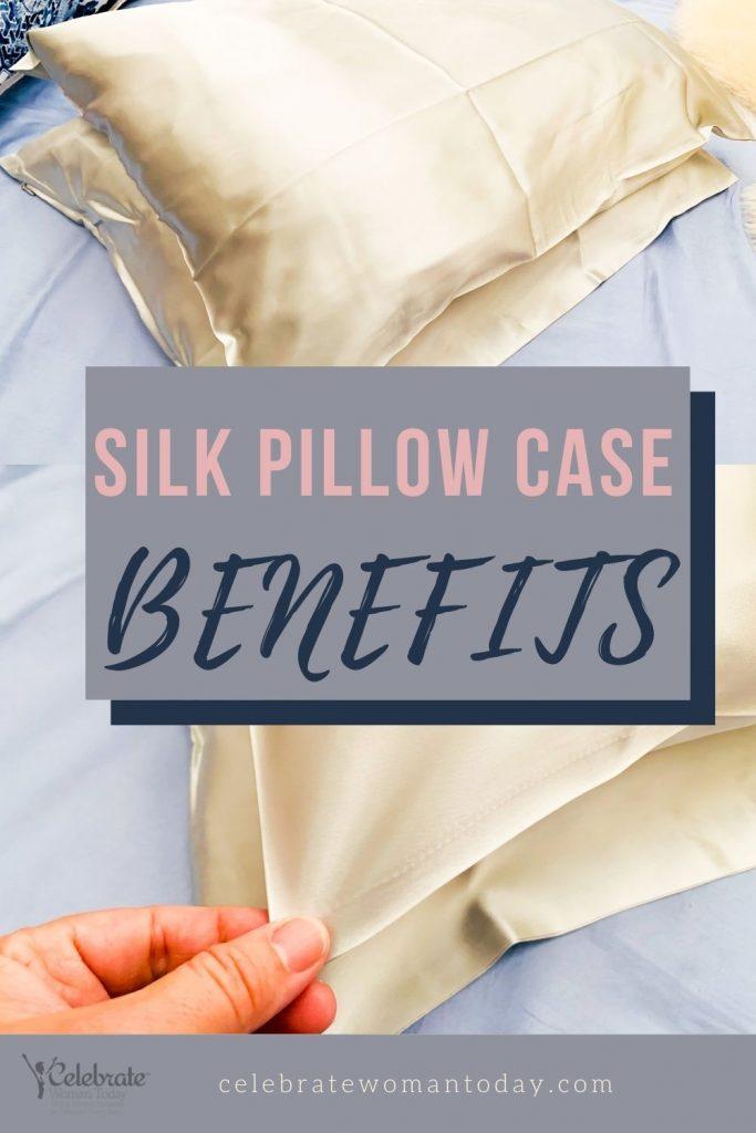 Silk Pillow Case benefits